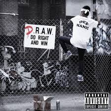 D.R.A.W. (Do Right and Win) - Def Manic